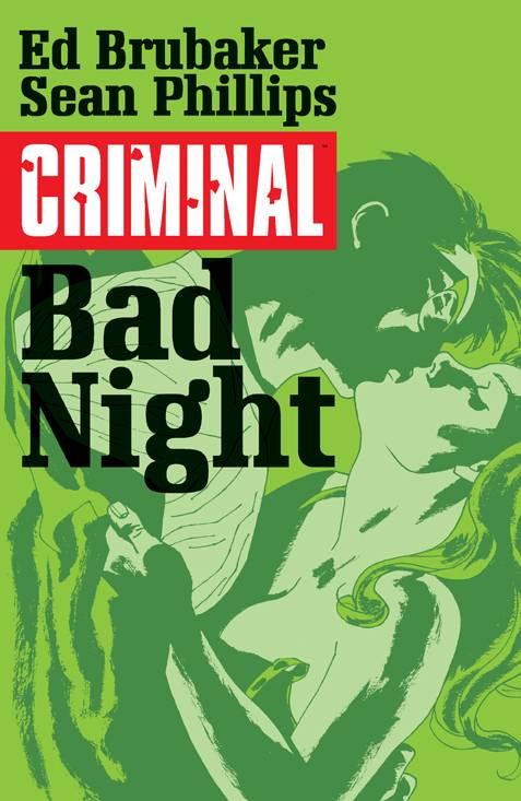 Criminal Trade Paperback Volume 4 Bad Night