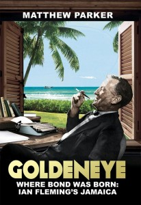 """The cover of the British edition of """"Goldeneye: Where James Bond Was Born"""" (which I much prefer)"""