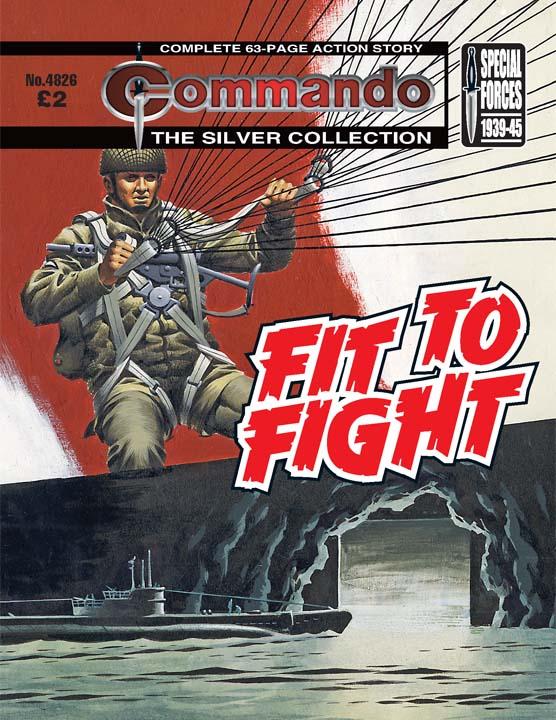 Commando No 4826 – Fit To Fight