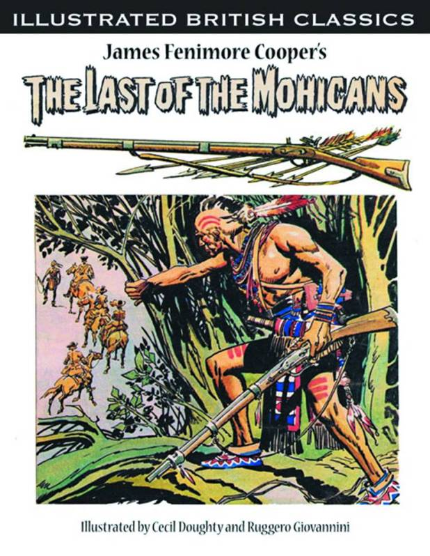 Illustrated British Classics Last Of The Mohicans Soft Cover