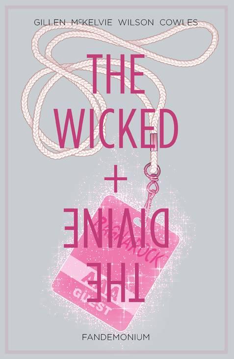 Wicked & Divine Trade Paperback Volume 2: Fandemonium