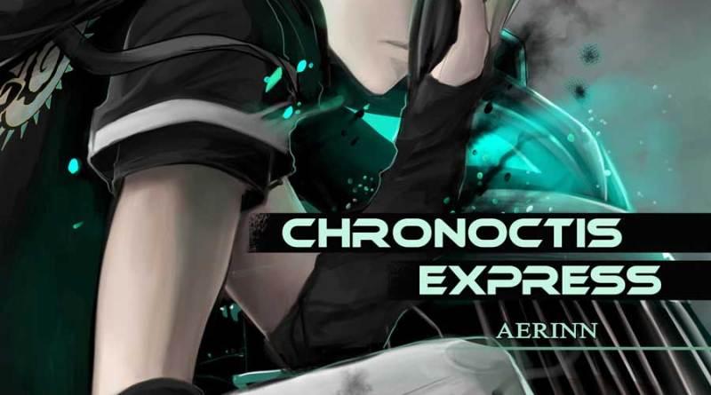Chronoctis Express © Aerinn