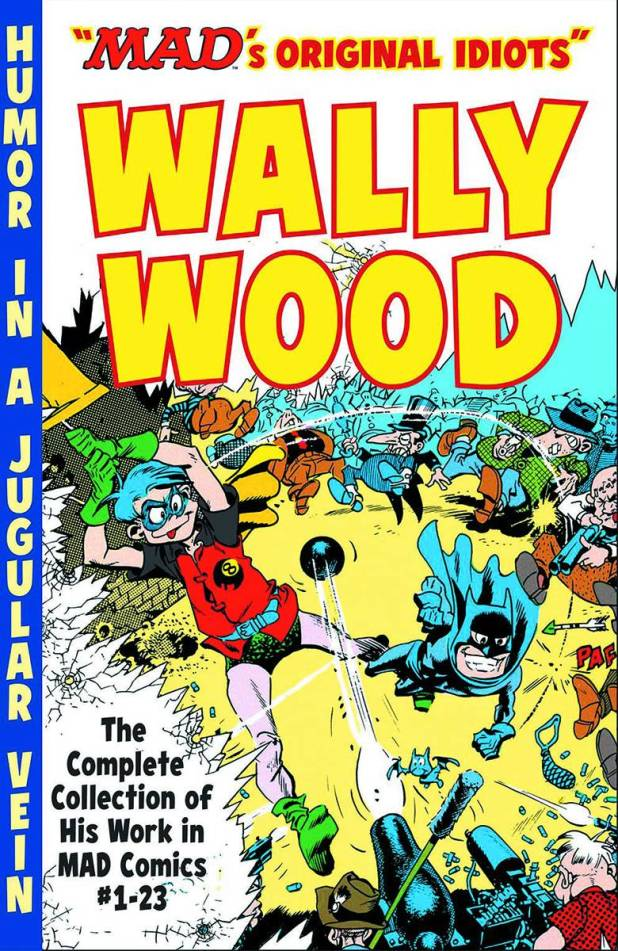 Mad's Original Idiots Wally Wood Trade Paperback