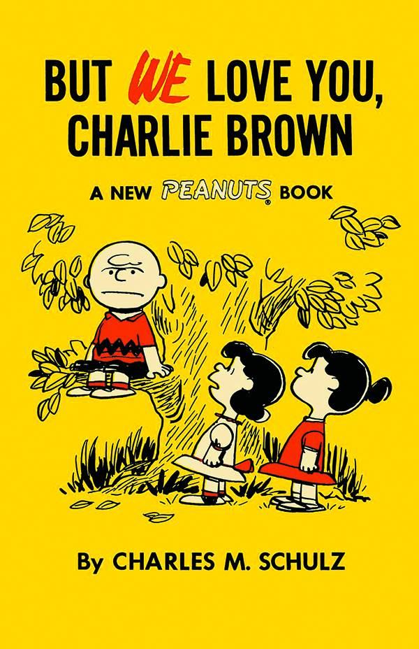 But We Love You Charlie Brown: Peanuts Volume 7