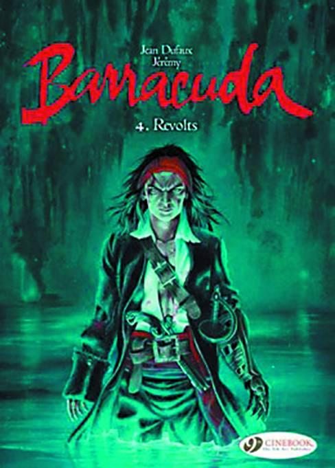 Barracuda Graphic Novel Volume 4: Revolts