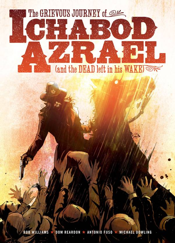Ichabod Azrael: The Good, the Bad and the Ugly in Purgatory