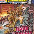Commando No 4871 – Hard Trouble