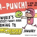 "Marc Jackson's ""Ka-Punch"" - Comic Heroes Promotion"