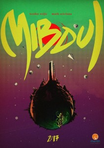 Mibdul - the first graphic novel to be published by a mainstream publisher, due in 2017. (thanks to Gordon Rennie for the tip)
