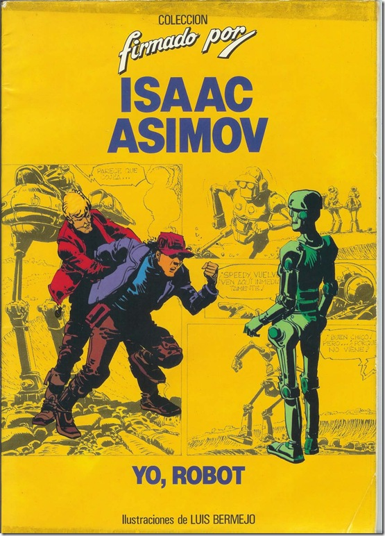 The cover of a Spanish adaptation of Isaac Asimov's I Robot, drawn by Luis Bermejo