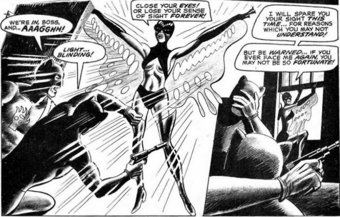 The Butterfly blinds her enemies in Hell-Rider #1, published in 1971. Now in the public domain, the character is considered the creation of Gary Friedrich, Ross Andru, & Mike Esposito (and, possibly, John Celardo and Rich Buckler)
