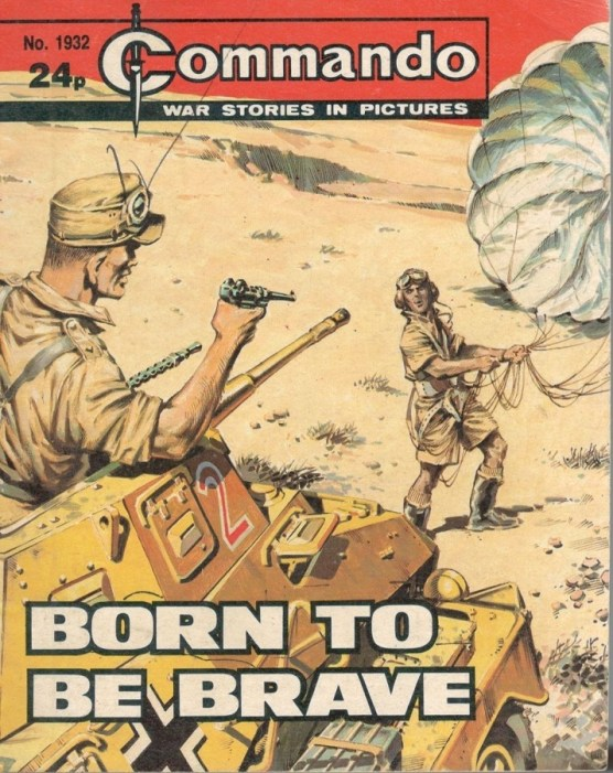 "Commando Issue 1932: ""Born To Be Brave"""