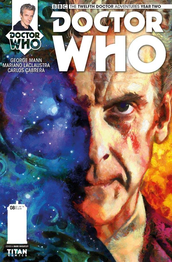 Doctor Who: The Twelfth Doctor Year Two #8 - Cover A by Mark Wheatley