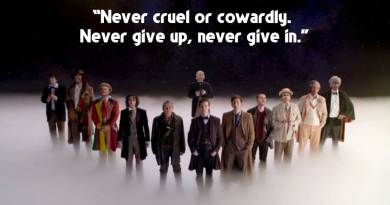 """Doctor Who: """"Never cruel or cowardly. Never give up, never give in."""""""