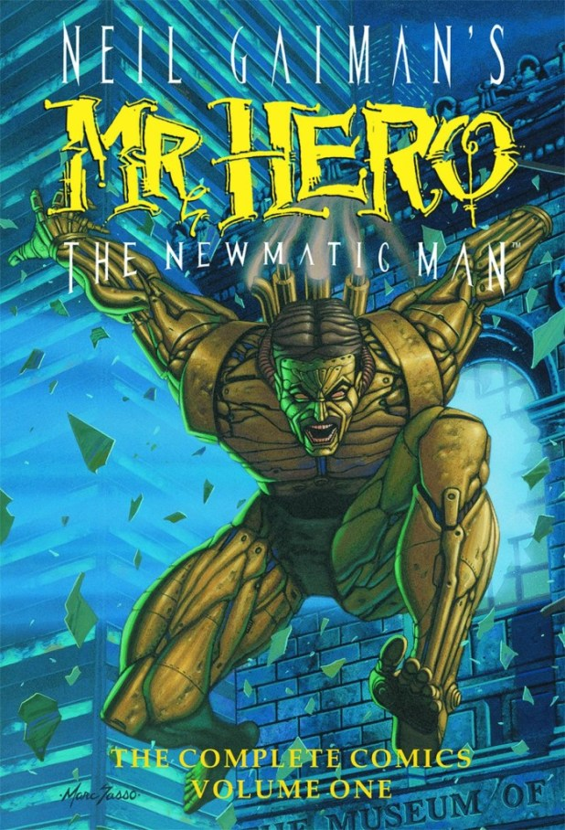 Neil Gaiman's Mr Hero Graphic Novel/ Hard Cover Editions Volume 1