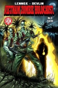Vietnam Zombie Holocaust #3