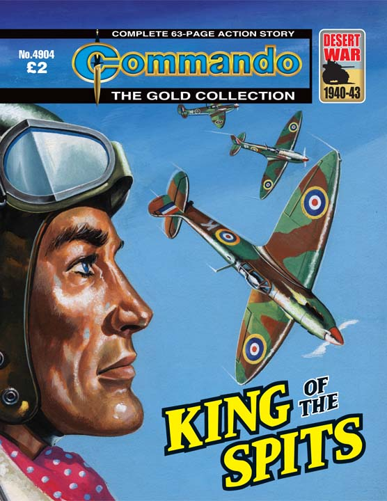 Commando No 4904 – King Of The Spits