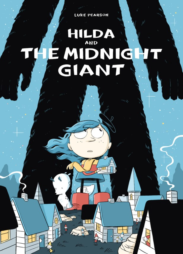 Hilda & Midnight Giant Trade Paperback