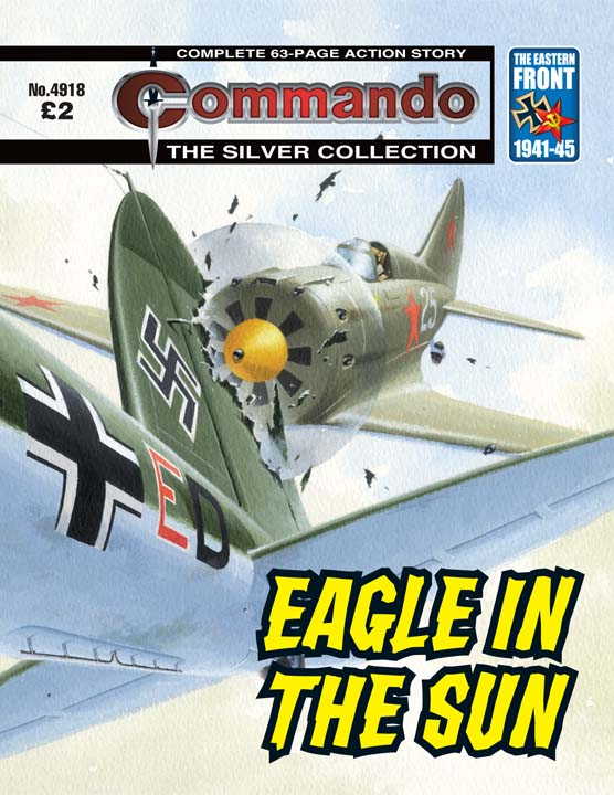 Commando No 4918 – Eagle In The Sun