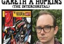 Awesome Comics Podcast Episode 49 – Gareth A Hopkins and The Intercorstal