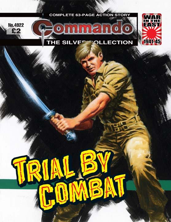 Commando No 4922 – Trial By Combat