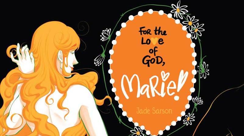 For the Love of God Marie! - Full Cover snip