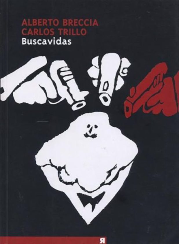 The cover of the 2005 Planeta DeAgostini Comics edition of Buscavidas