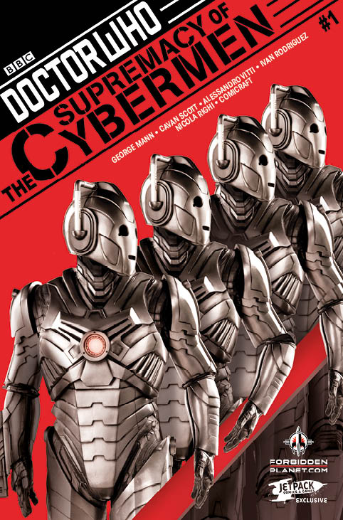 Doctor Who Event 2016: Supremacy of the Cybermen #1 Forbidden Planet/ Jetpack Variant