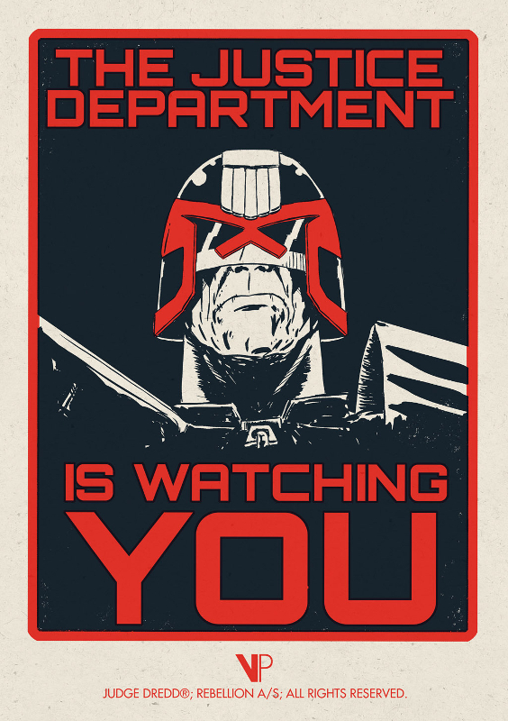 Justice Department Is Watching You by Matt Ferguson