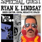 Awesome Comics Podcast Episode 65: Ryan K Lindsay (Deer Editor, Negative Space)