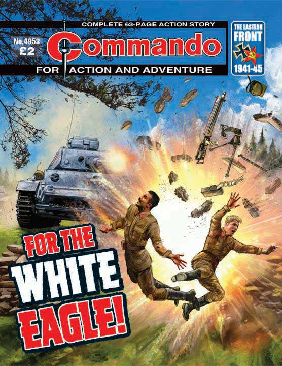 Commando No 4953 – For The White Eagle!
