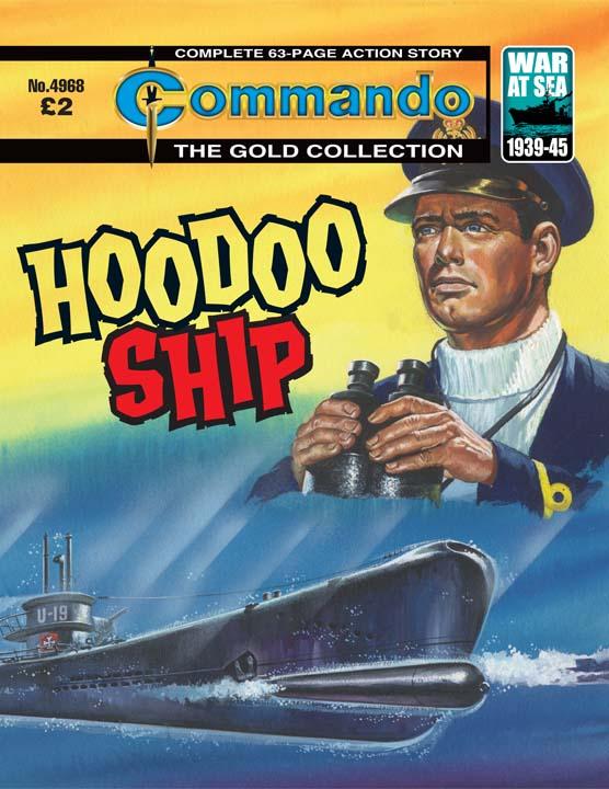 Commando 4968 – Hoodoo Ship