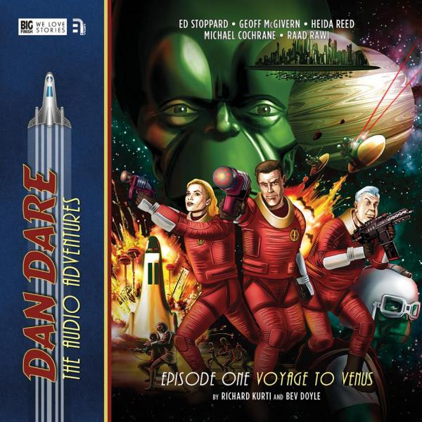 Dan Dare: The Audio Adventures Episode 1 - Voyage to Venus by Richard Kurti and Bev Doyle