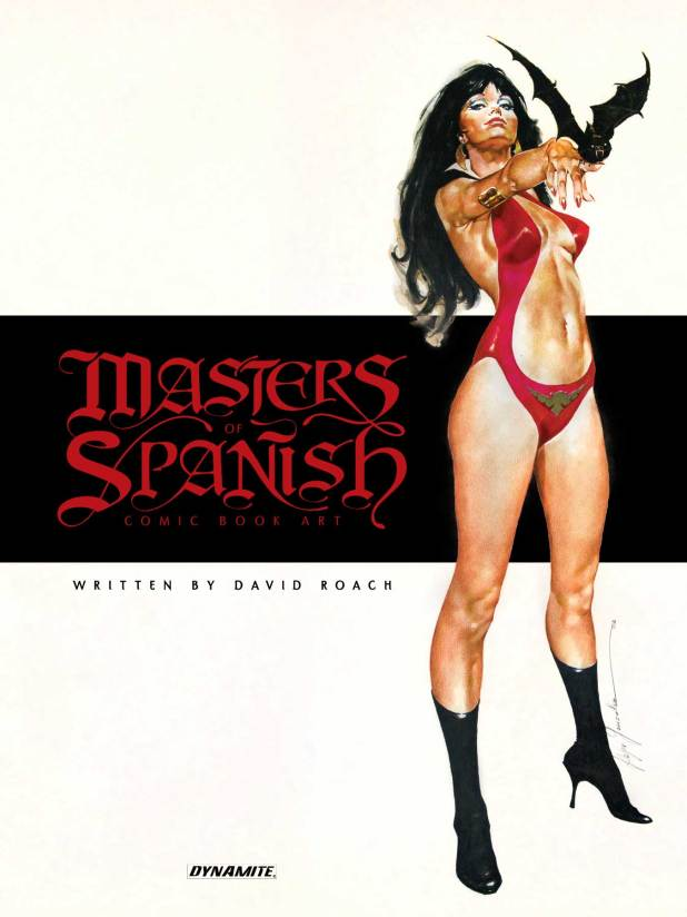 Masters of Spanish Comic Book Art by David Roach