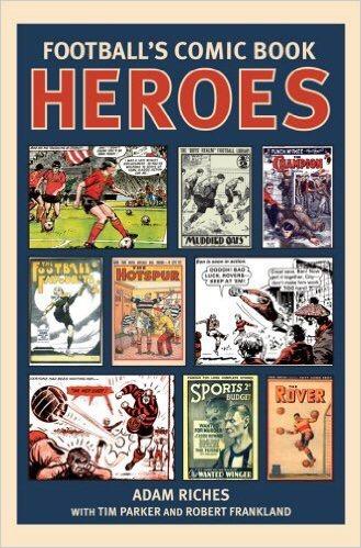 Football's Comic Heroes