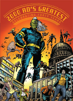 2000 AD's Greatest: Celebrating 40 Years of Thrill-Power!