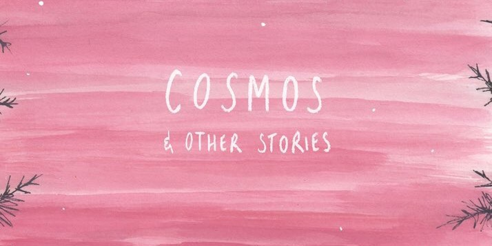 Cosmos & Other Stories Art by Rozi Hathaway SNIP