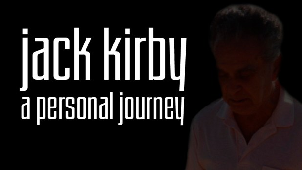 Jack Kirby - A Personal Journey