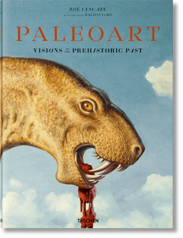 Paleoart : Visions of the Prehistoric Past, 1830-1990 - Cover