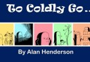 Crowdfunding Spotlight: The Penned Guin Presents – To Coldly Go