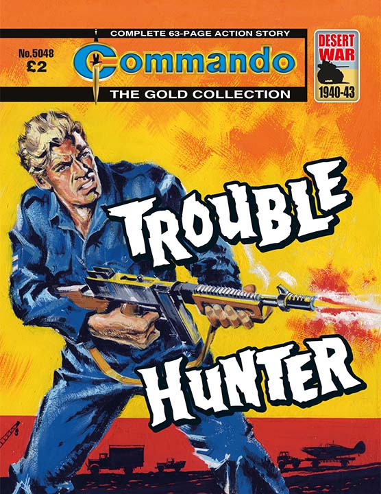 Commando 5048: Gold Collection: Trouble Hunter