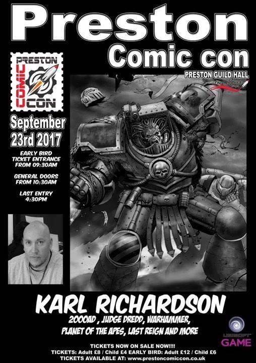 Preston Comic Con 2017 = Karl Richardson
