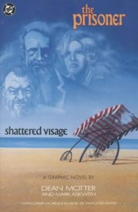 The Prisoner -Shattered Visage