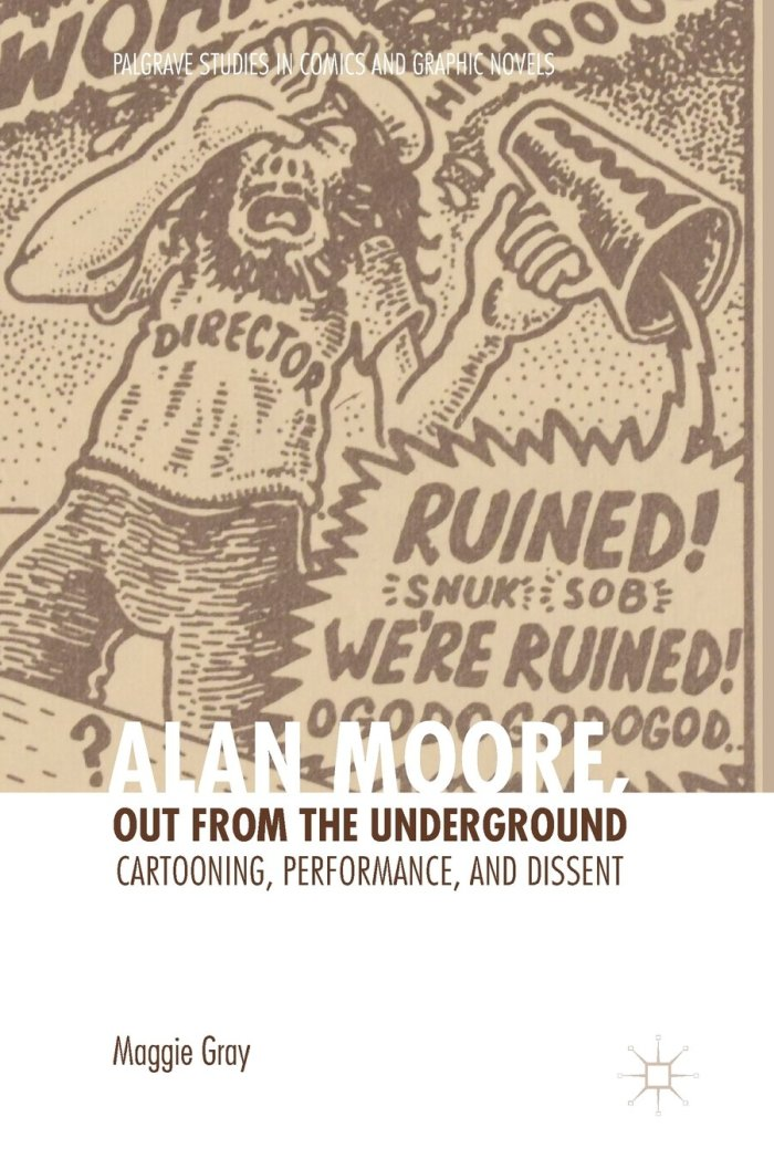 Alan Moore, Out from the Underground