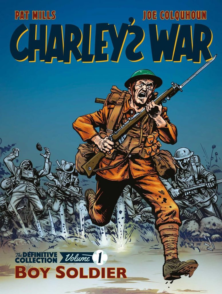 Charley's War Volume 1 - Rebellion Edition 2018