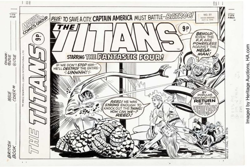 Larry Lieber and Frank Giacoia (art team attributed) The Titans #51 Cover. Marvel's 'First Family', the Fantastic Four, get the cover for this UK weekly that was reprinting their adventures half of a story per weekly issue. This cover was an homage to the John Buscema/John Verpoorten cover for Fantastic Four #108, which this issue was reprinting.