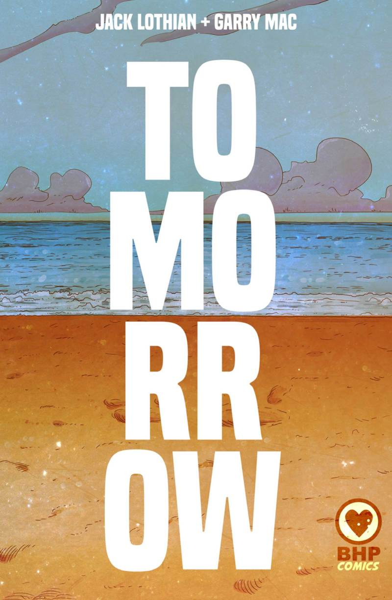 Tomorrow by Jack Lothian and Garry Mac - Cover