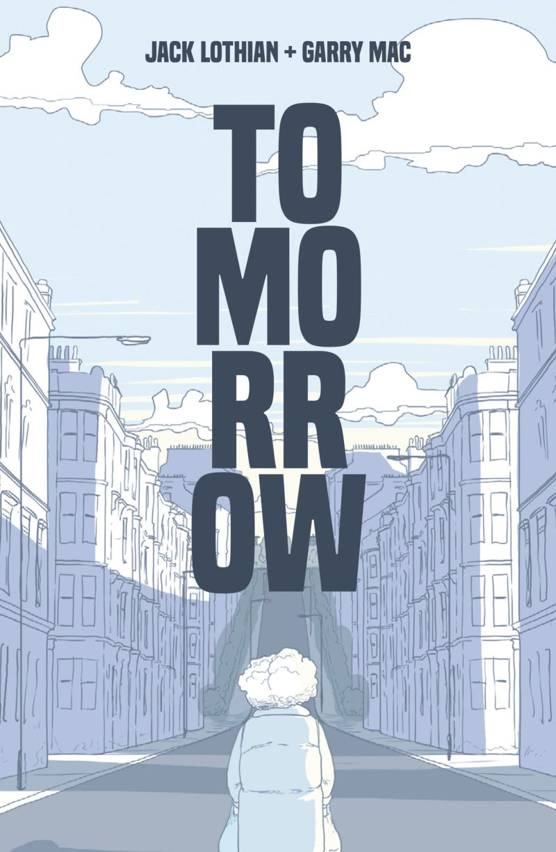 Tomorrow by Jack Lothian and Garry Mac - Sample Art
