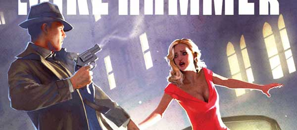 Sizzling Summer Reads! Titan Comics Mickey Spillane's Mike Hammer hits stores in June