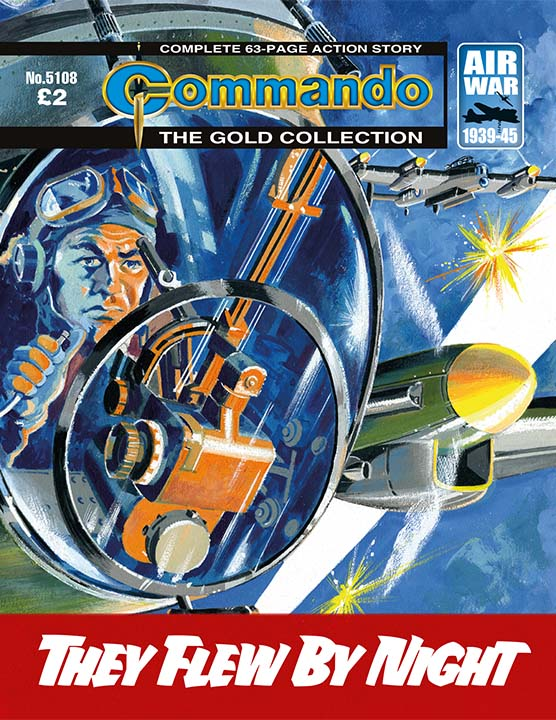 Commando 5108: Gold Collection: They Flew by Night